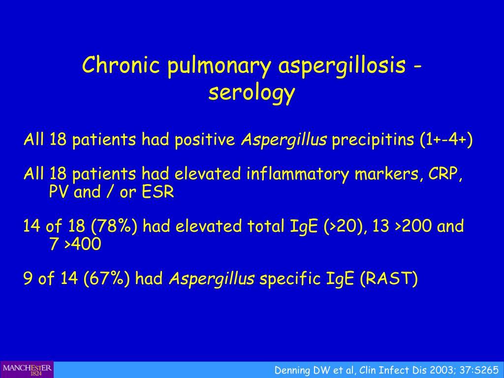 Chronic pulmonary aspergillosis - serology