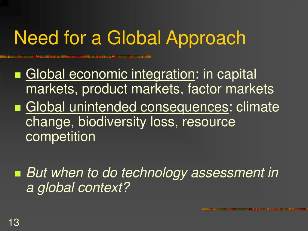Need for a Global Approach