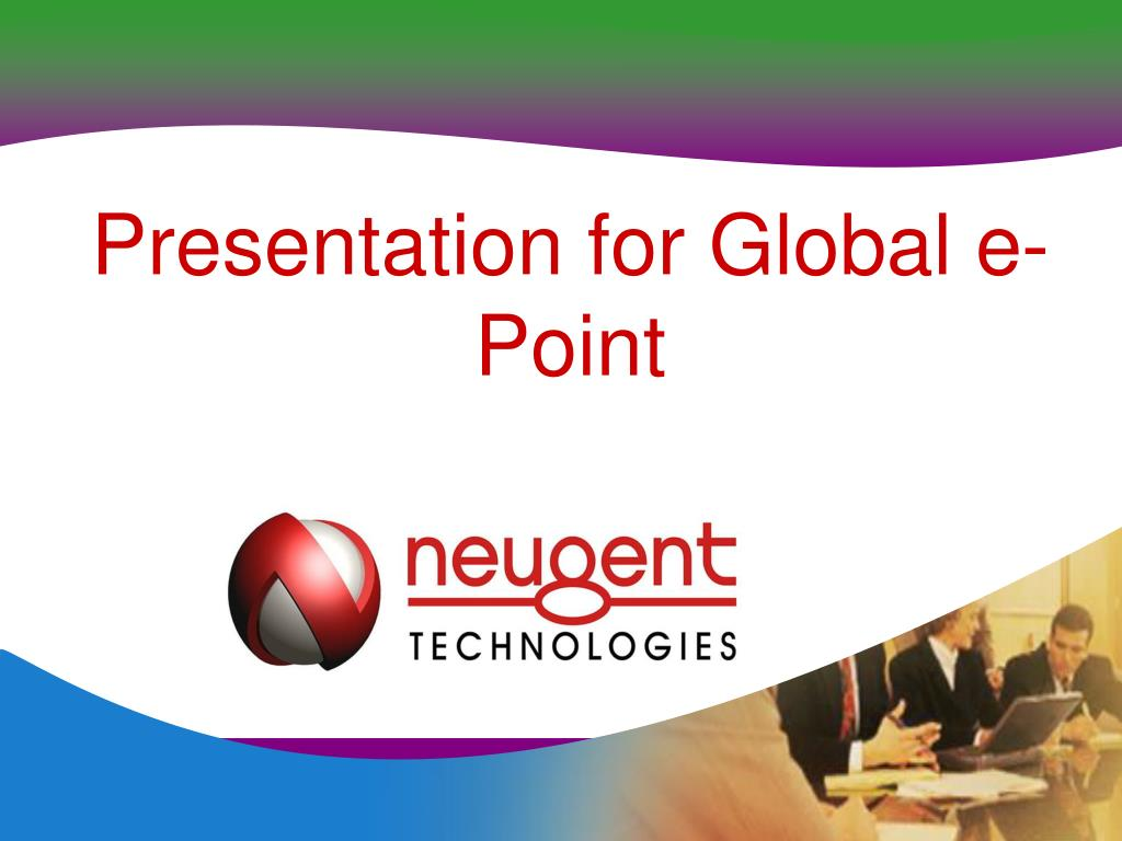 Presentation for Global e-Point