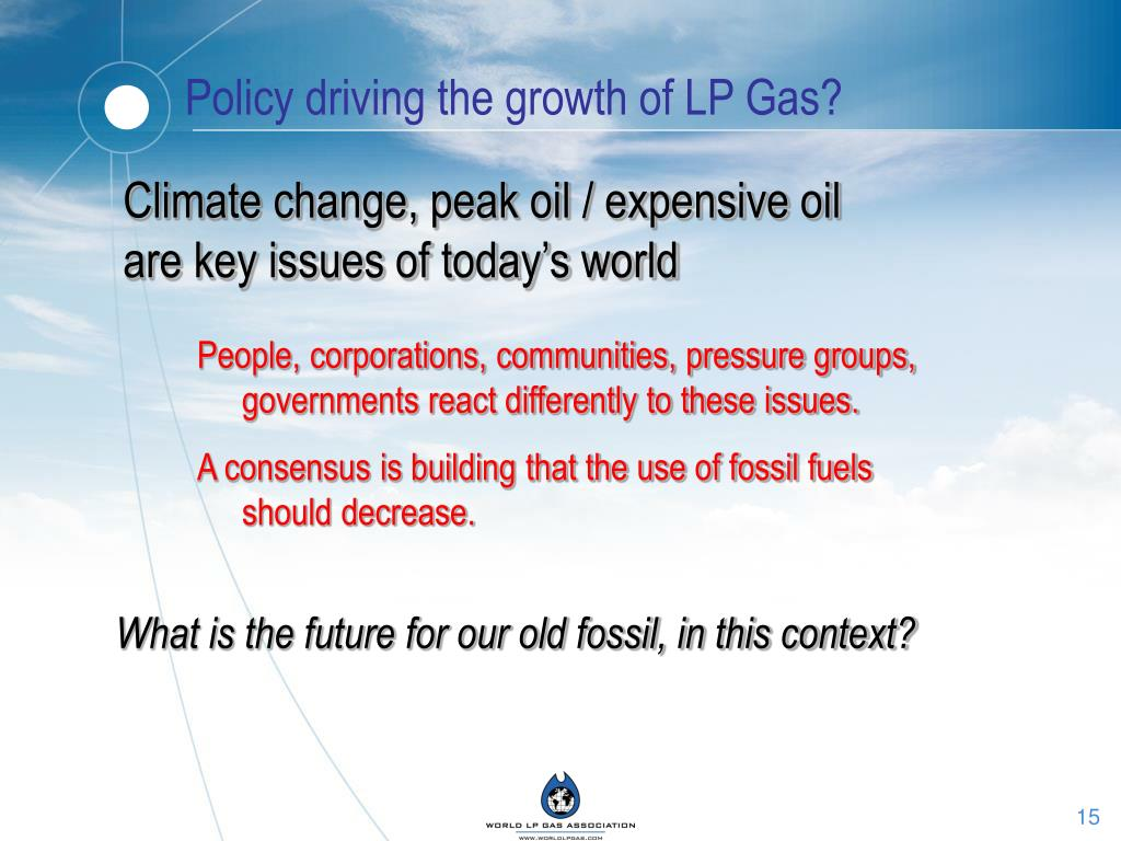 Policy driving the growth of LP Gas?