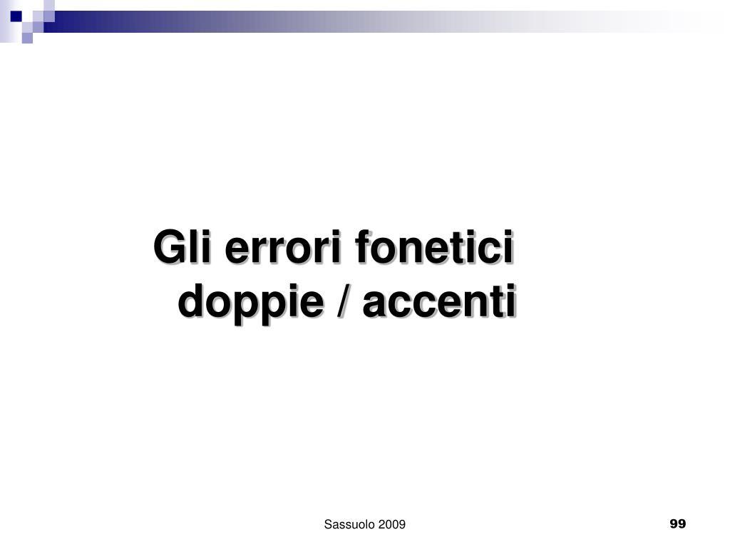 Gli errori fonetici