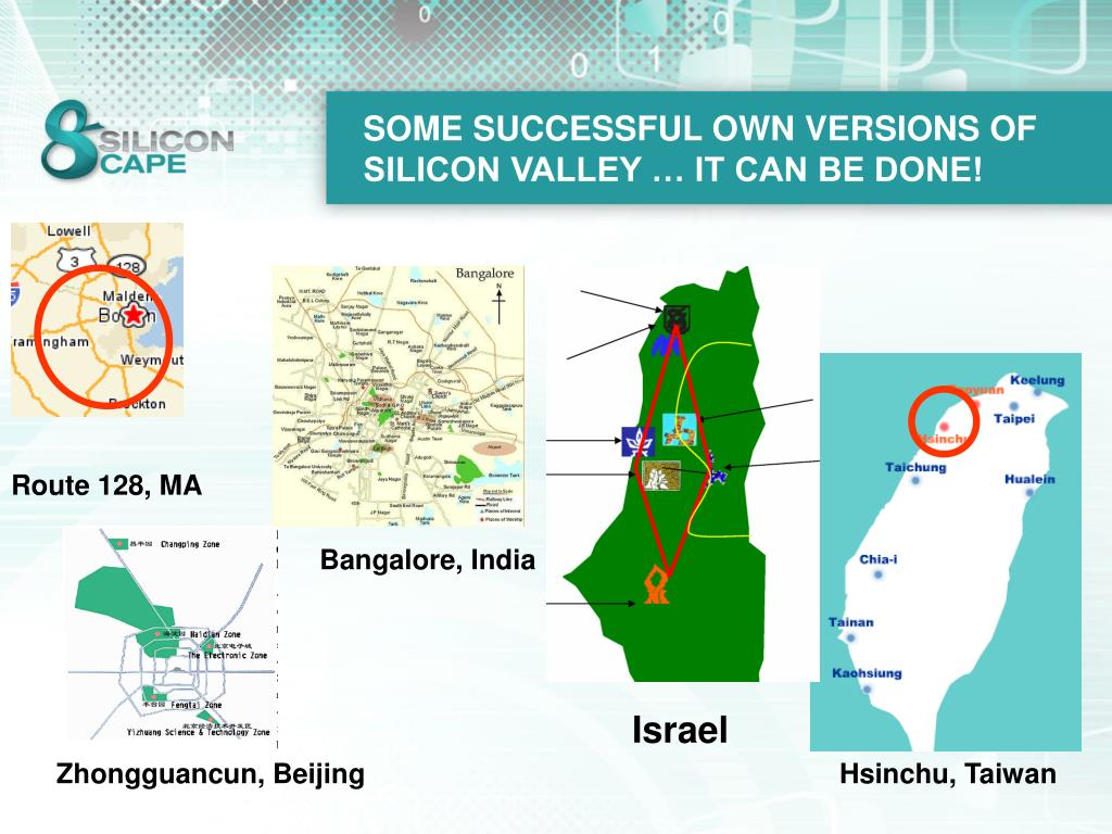 SOME SUCCESSFUL OWN VERSIONS OF SILICON VALLEY … IT CAN BE DONE!