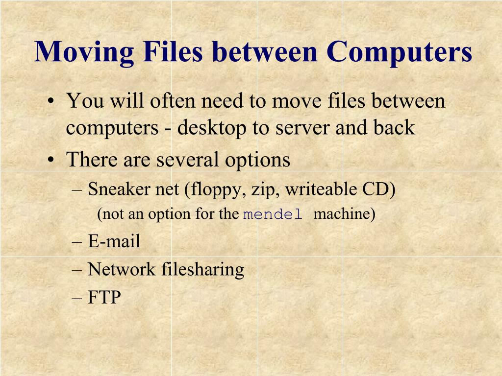 Moving Files between Computers