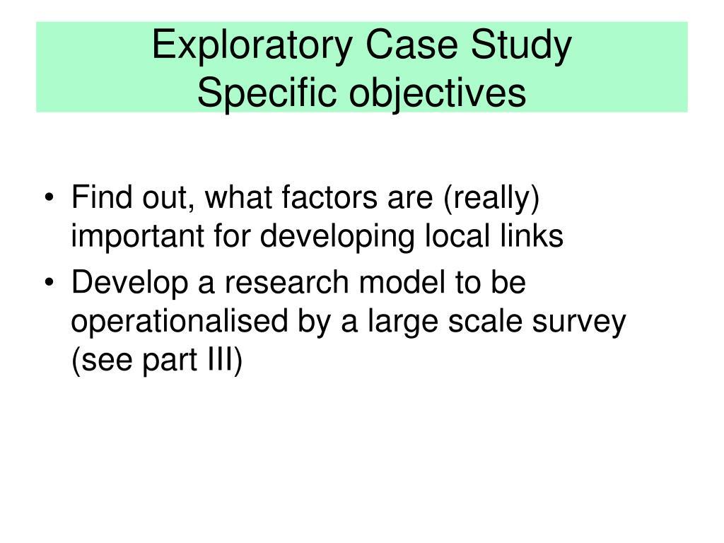 Exploratory Case Study