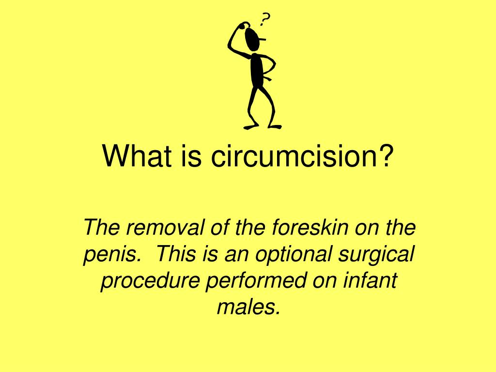 What is circumcision?