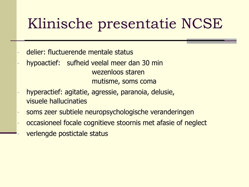 Klinische presentatie NCSE