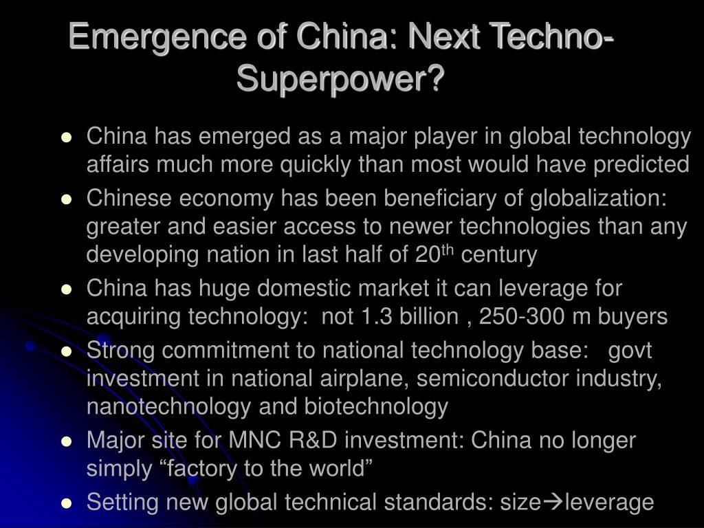 Emergence of China: Next Techno-Superpower?