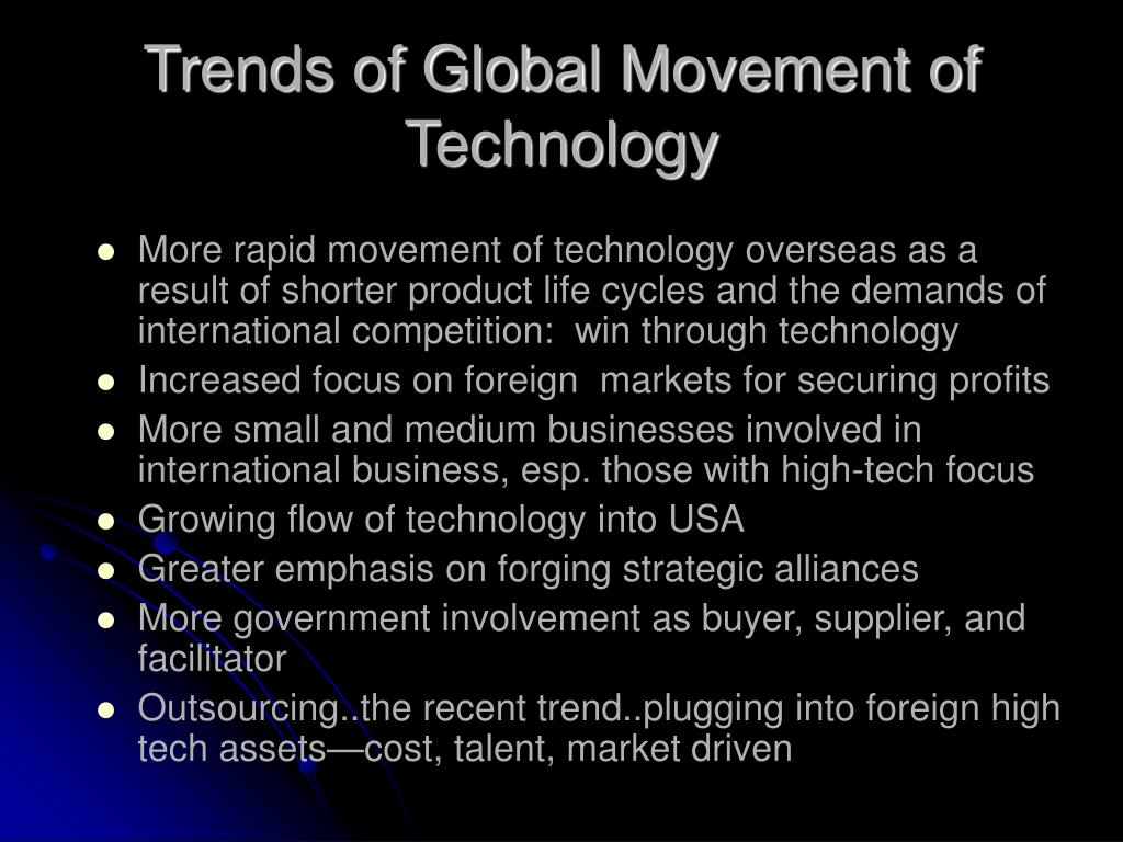 Trends of Global Movement of Technology