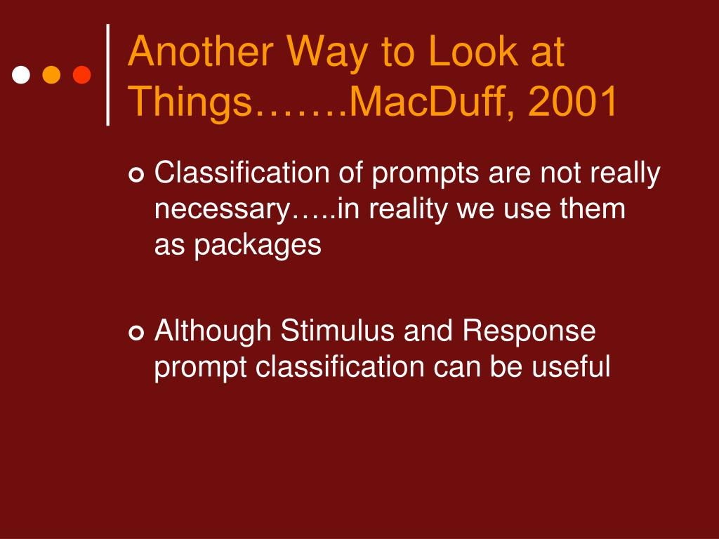 Another Way to Look at Things…….MacDuff, 2001