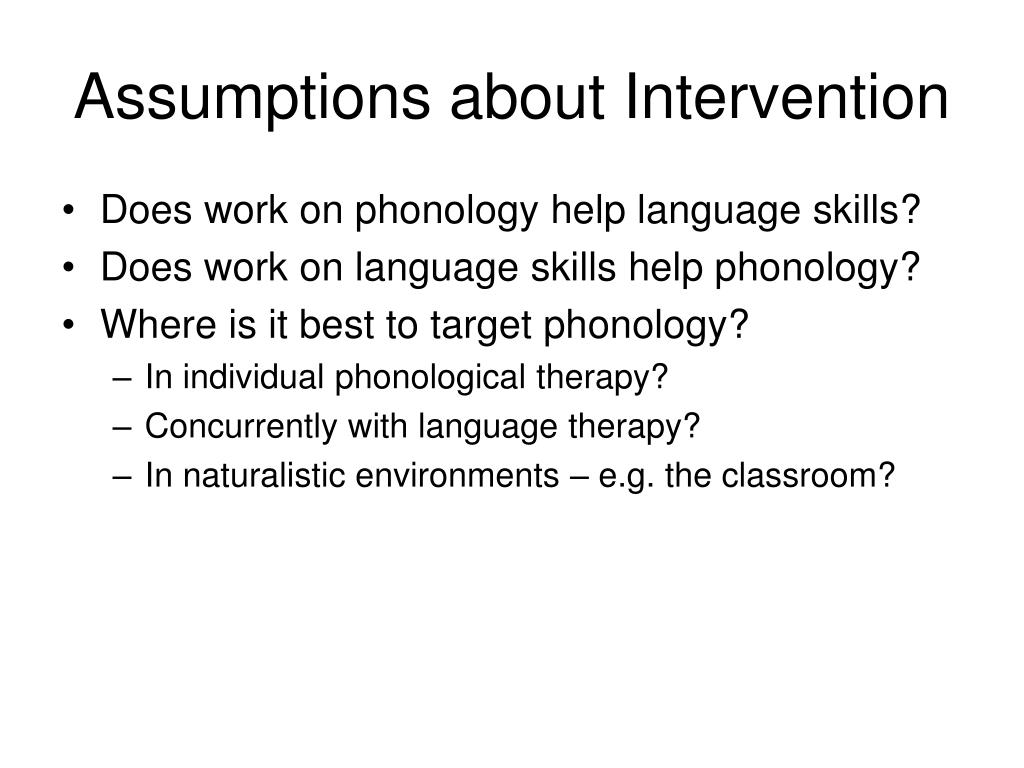 Assumptions about Intervention