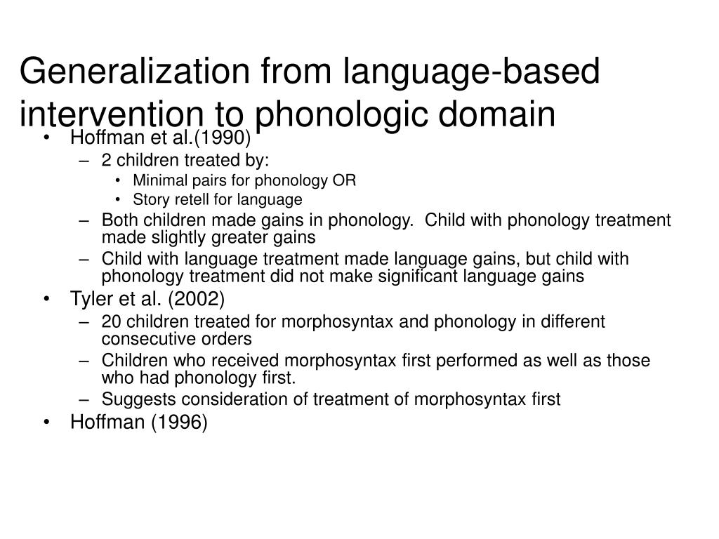 Generalization from language-based intervention to phonologic domain
