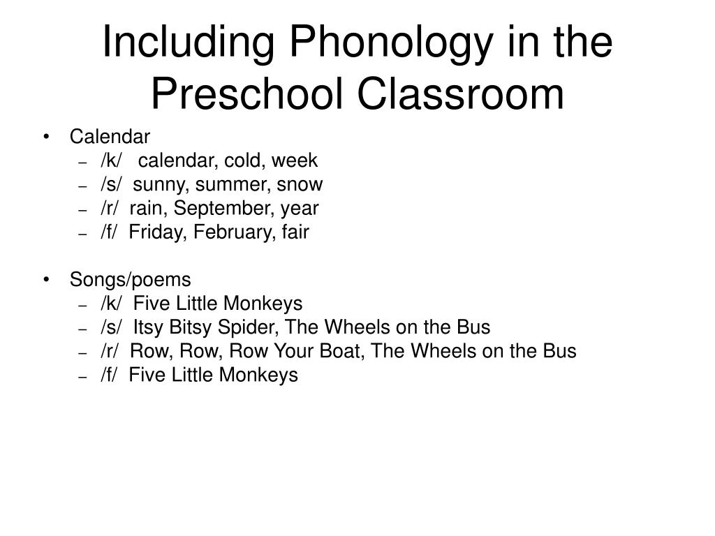 Including Phonology in the Preschool Classroom