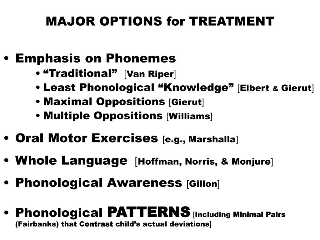 MAJOR OPTIONS for TREATMENT