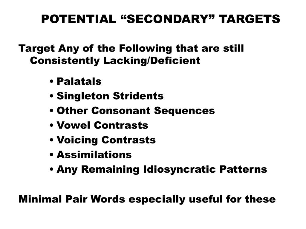 """POTENTIAL """"SECONDARY"""" TARGETS"""