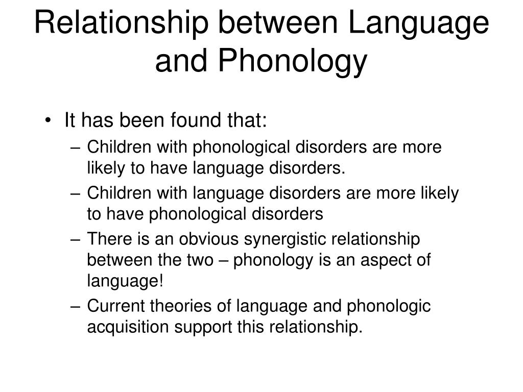 Relationship between Language and Phonology