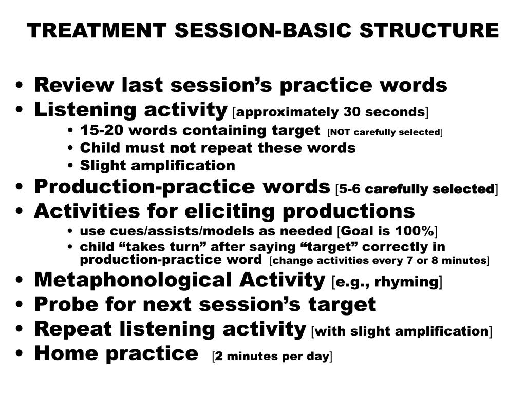 TREATMENT SESSION-BASIC STRUCTURE