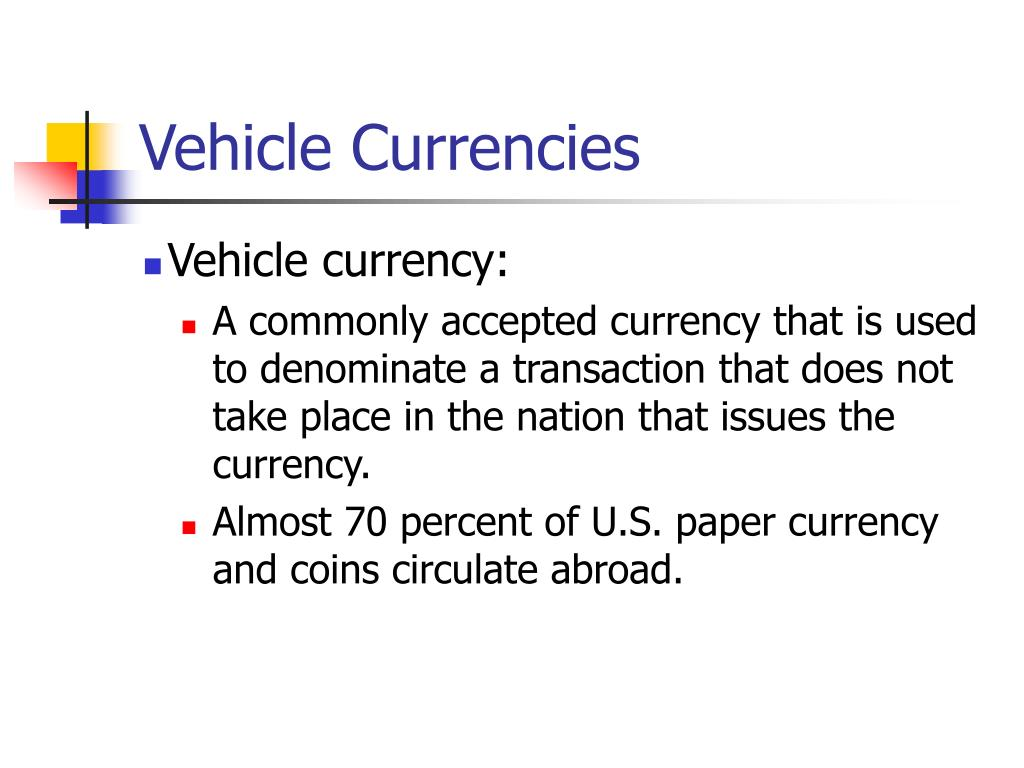 Vehicle Currencies