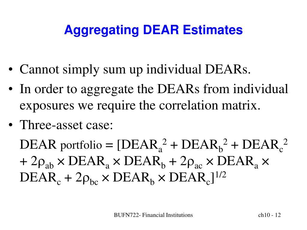 Aggregating DEAR Estimates