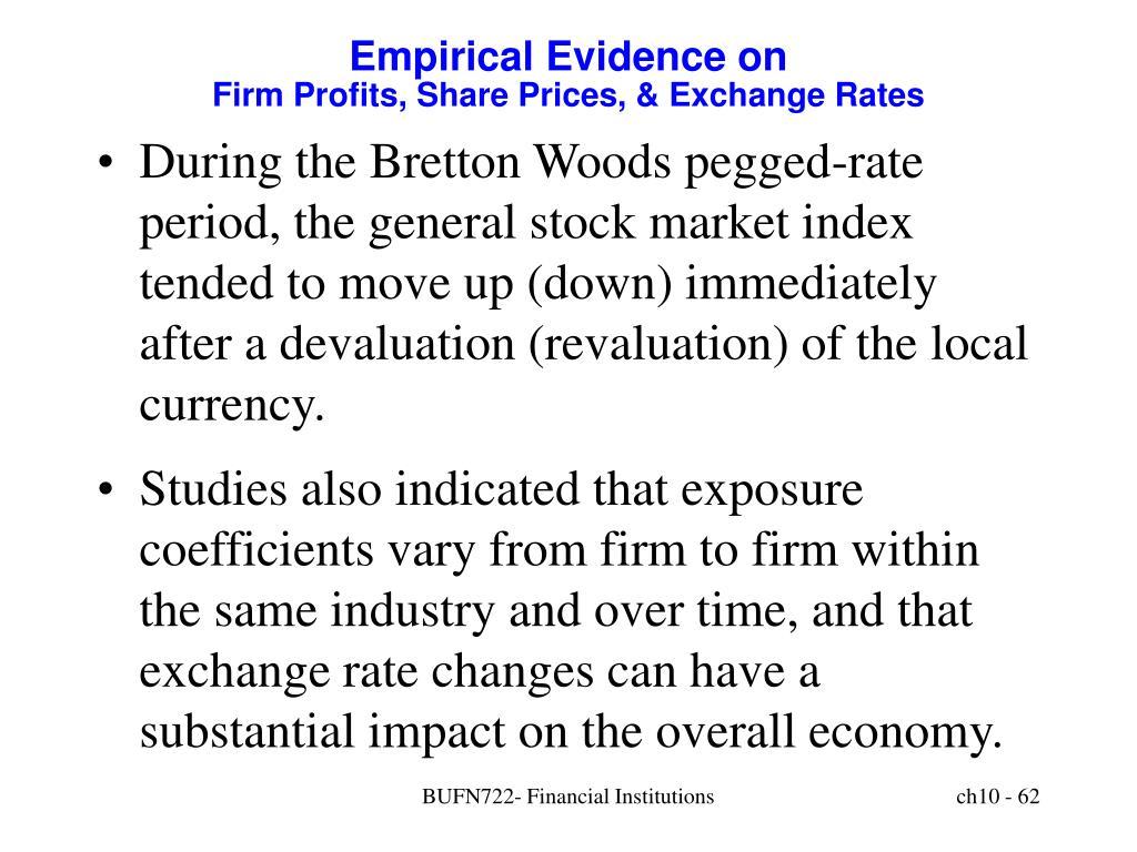 Empirical Evidence on