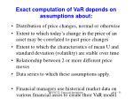 exact computation of var depends on assumptions about