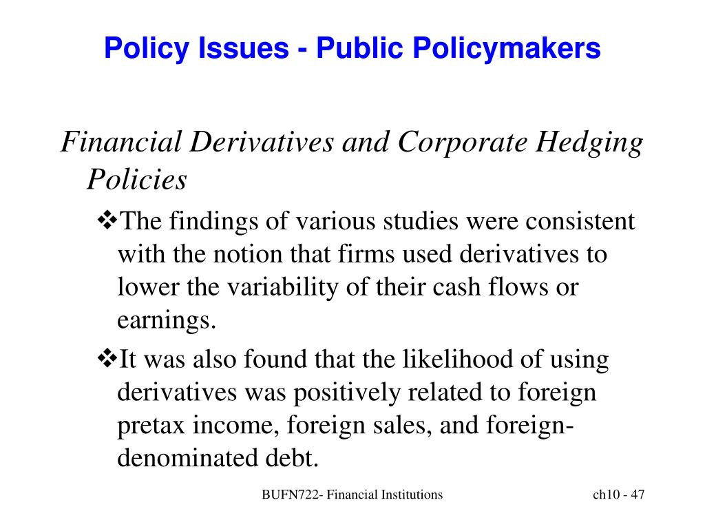 Policy Issues - Public Policymakers
