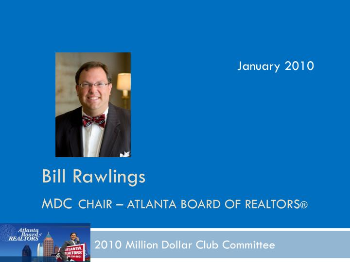 Bill rawlings mdc chair atlanta board of realtors