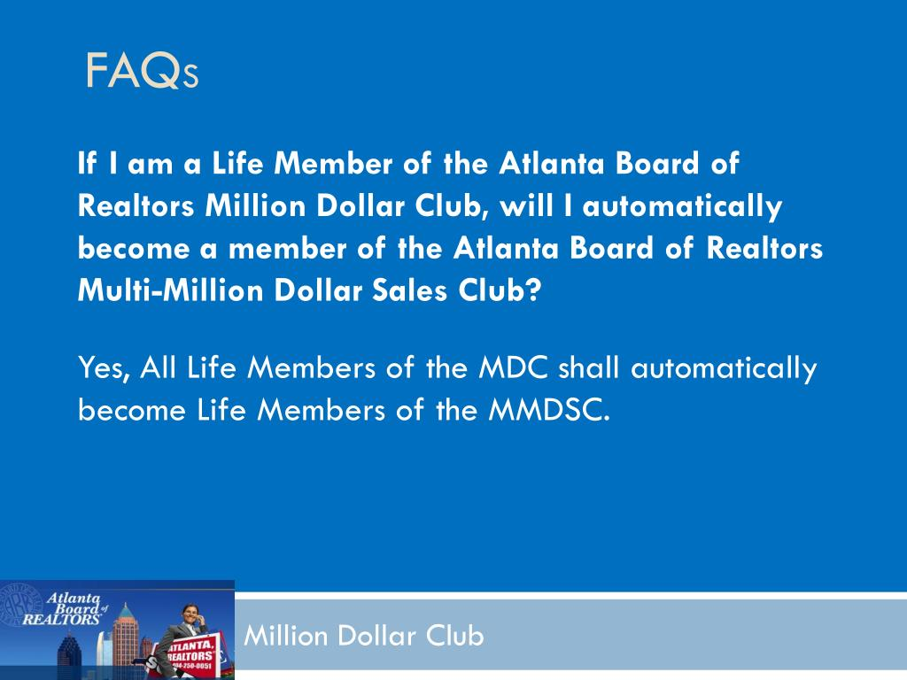 If I am a Life Member of the Atlanta Board of Realtors Million Dollar Club, will I automatically become a member of the Atlanta Board of Realtors Multi-Million Dollar Sales Club?