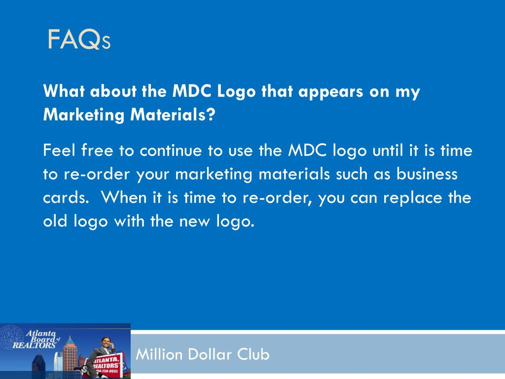What about the MDC Logo that appears on my Marketing Materials?