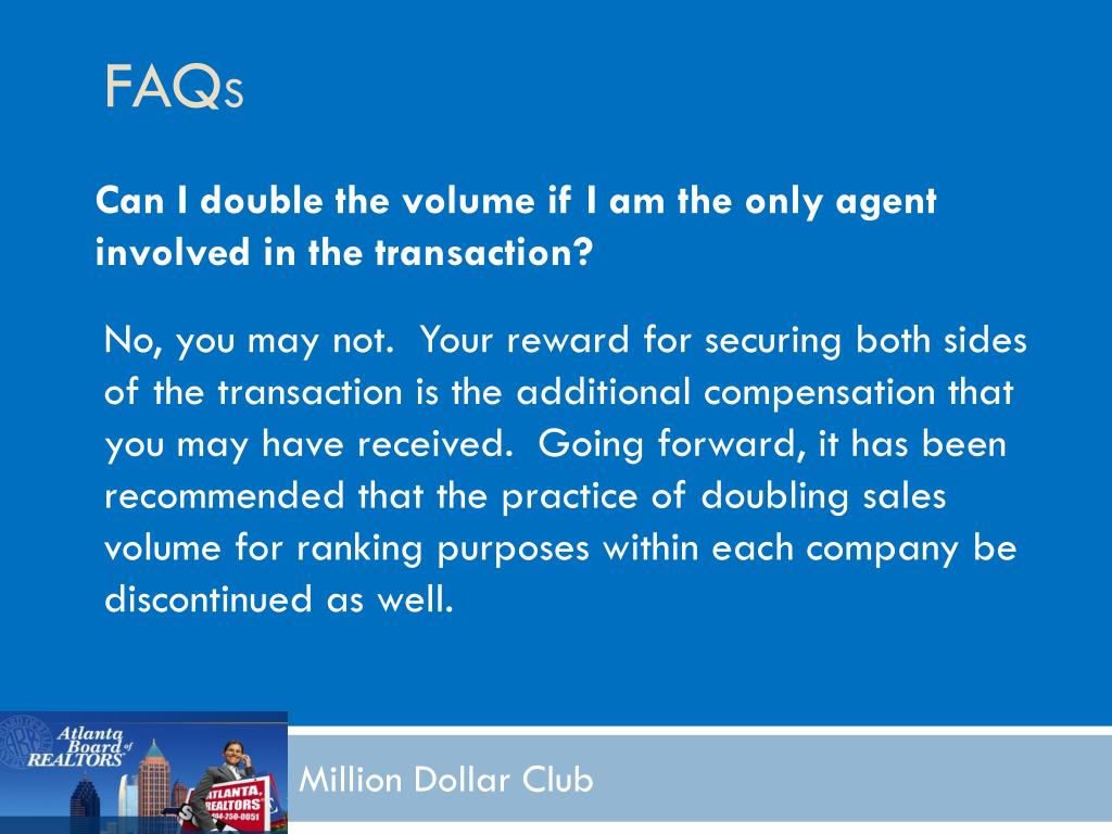 Can I double the volume if I am the only agent involved in the transaction?
