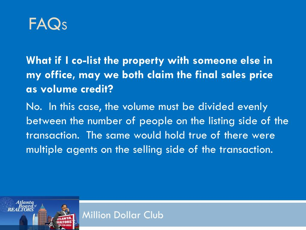 What if I co-list the property with someone else in my office, may we both claim the final sales price as volume credit?