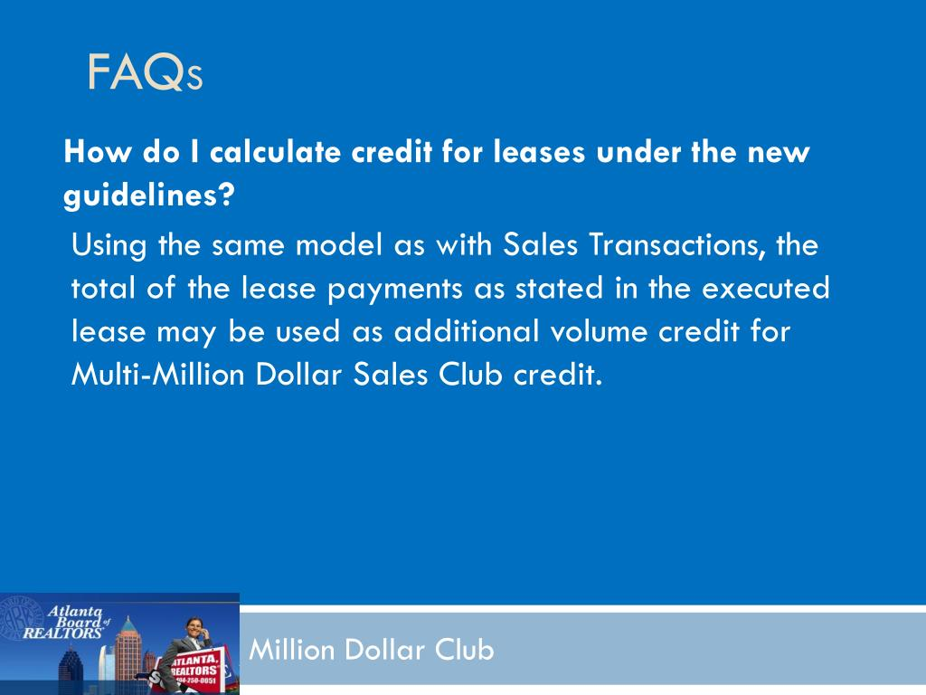 How do I calculate credit for leases under the new guidelines?