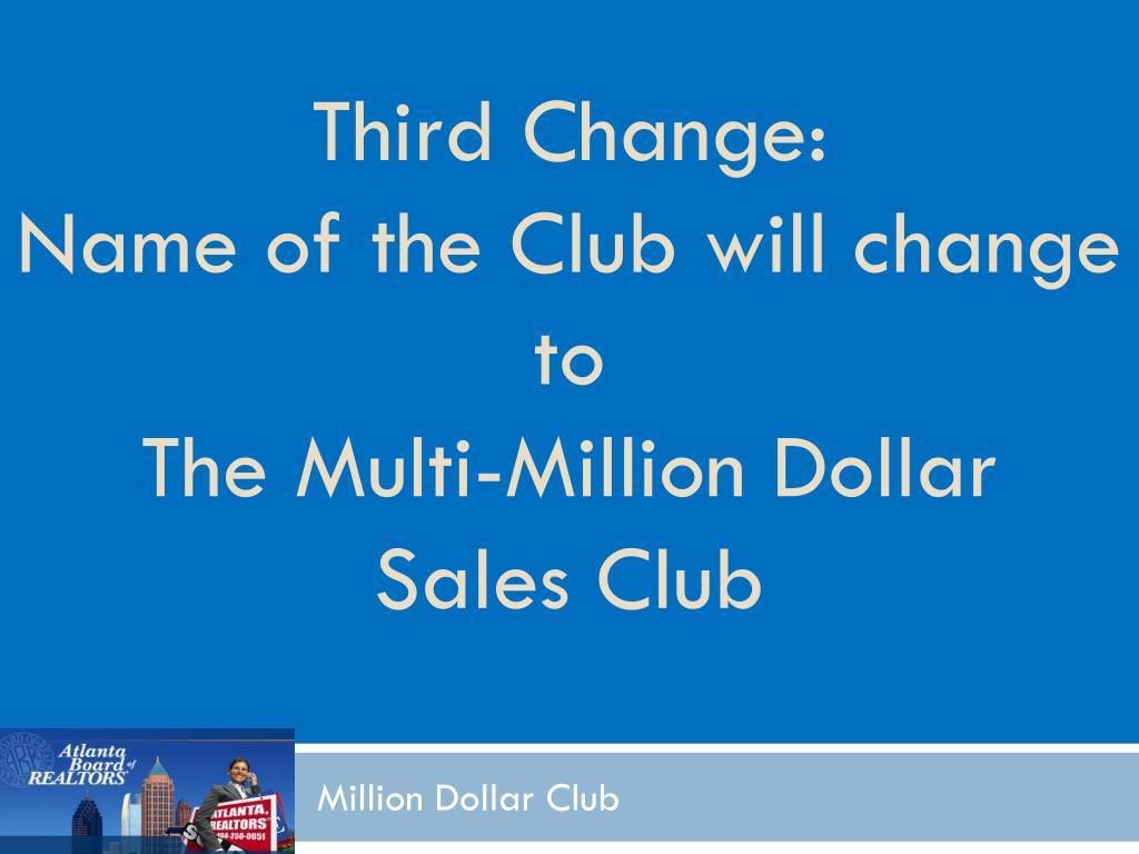 Third Change: