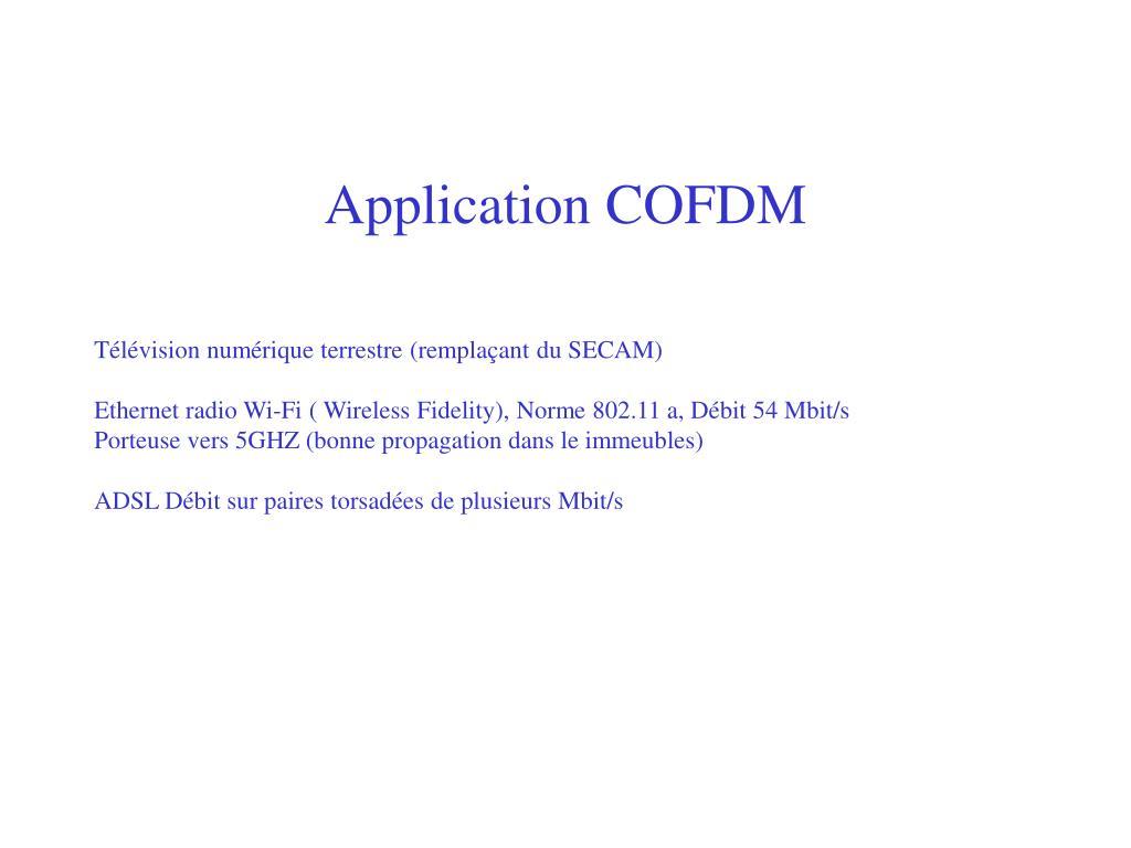 Application COFDM