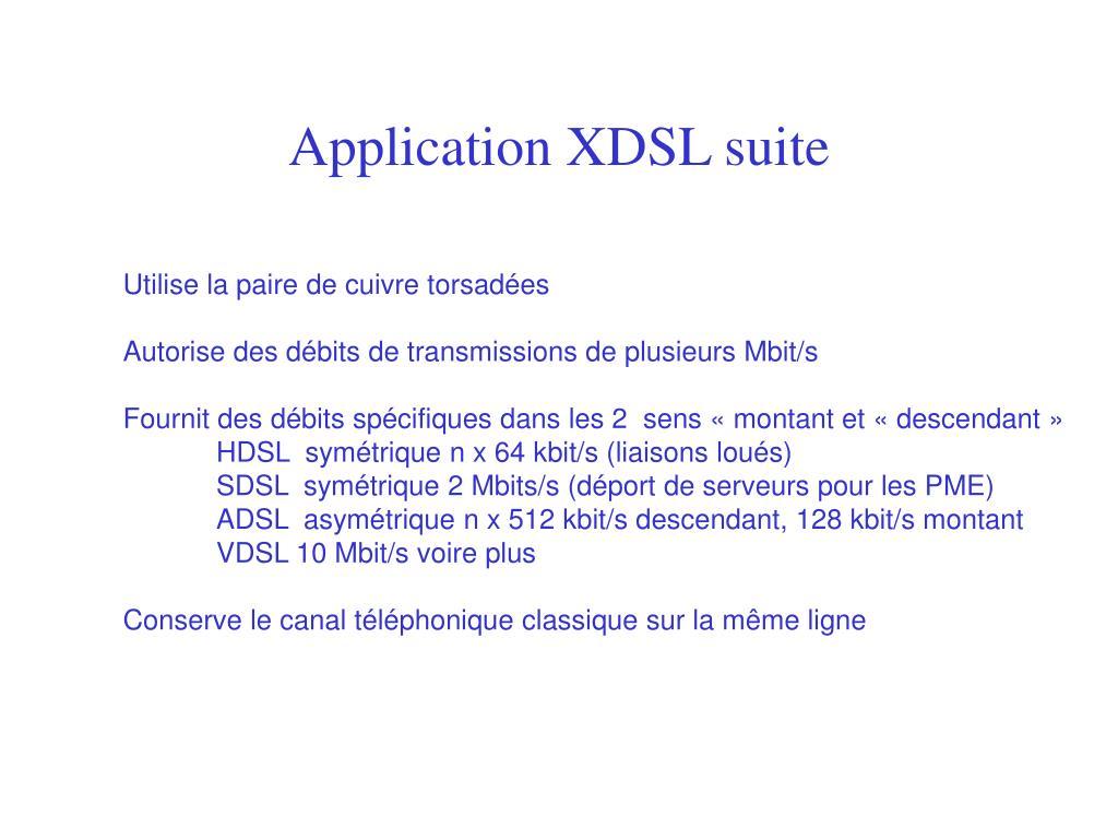 Application XDSL suite