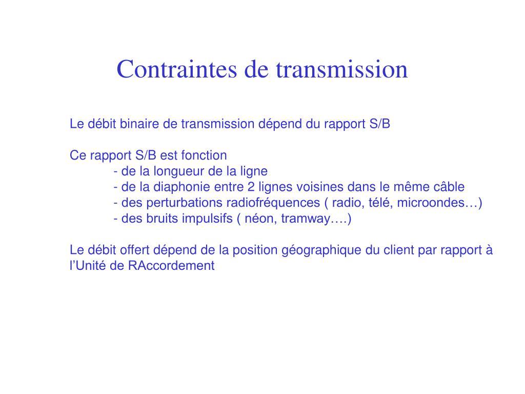Contraintes de transmission