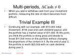 multi periods cash 0