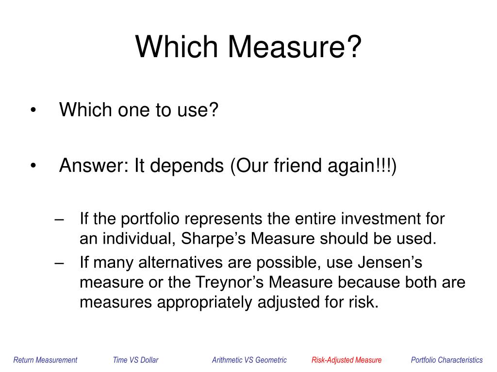Which Measure?