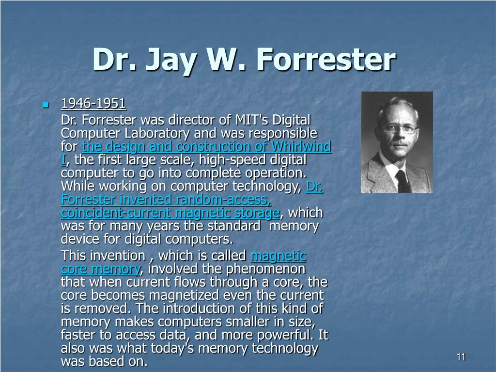 Dr. Jay W. Forrester