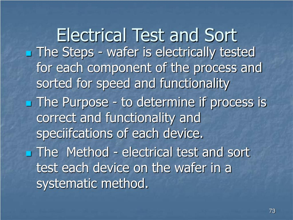 Electrical Test and Sort