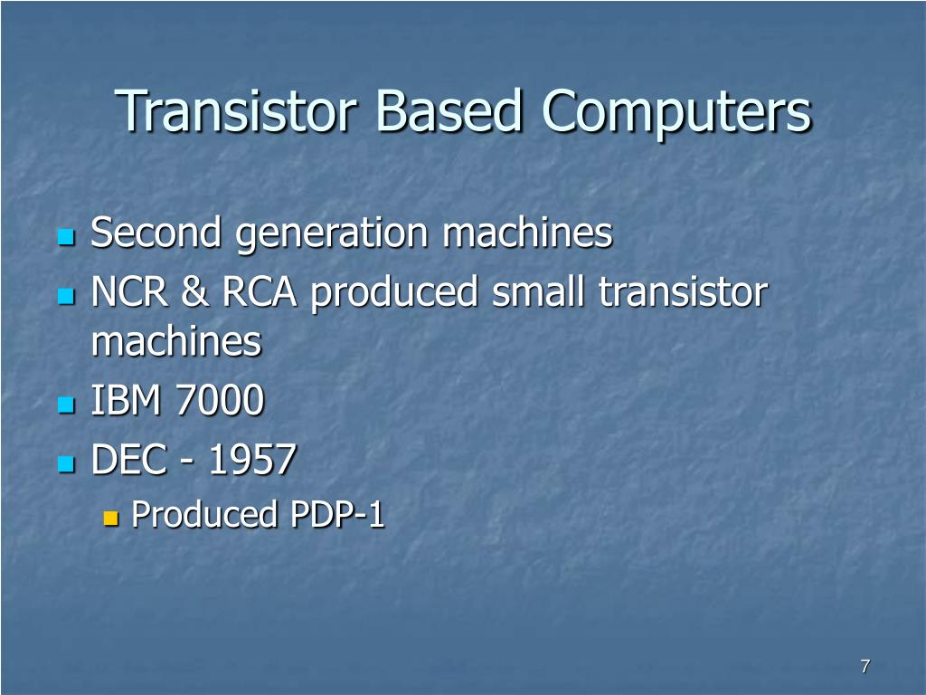 Transistor Based Computers