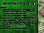 how to make an asset bubble