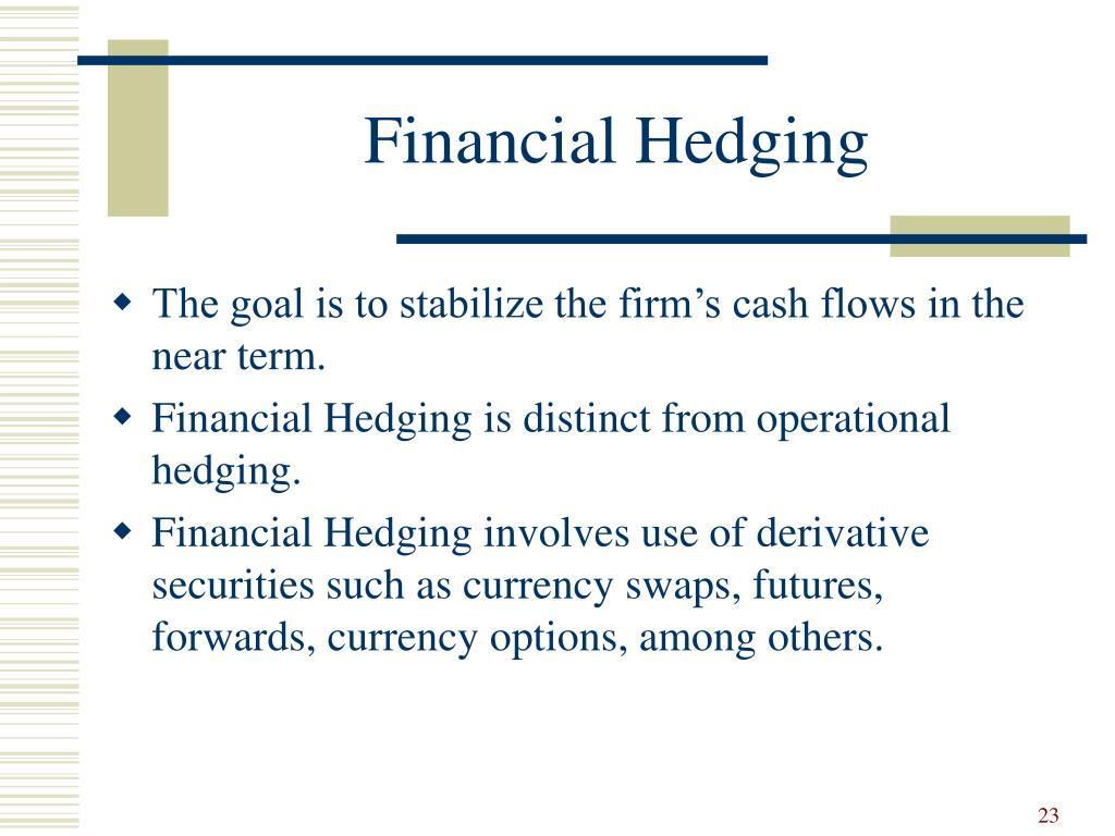 Financial Hedging