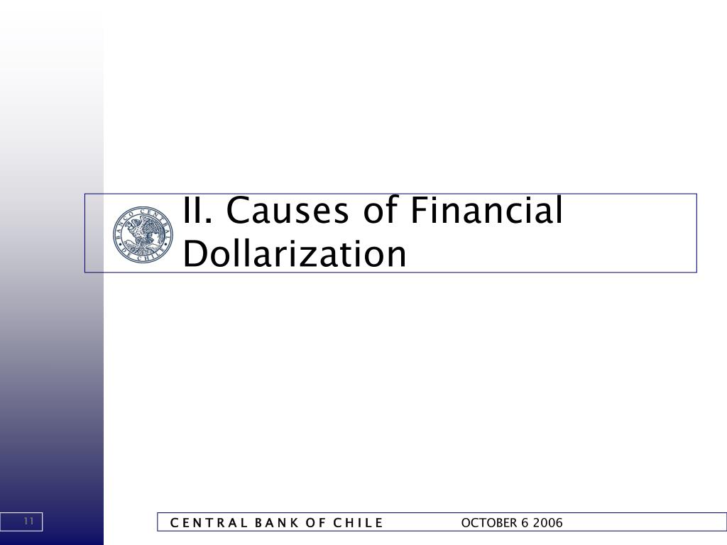 II. Causes of Financial Dollarization