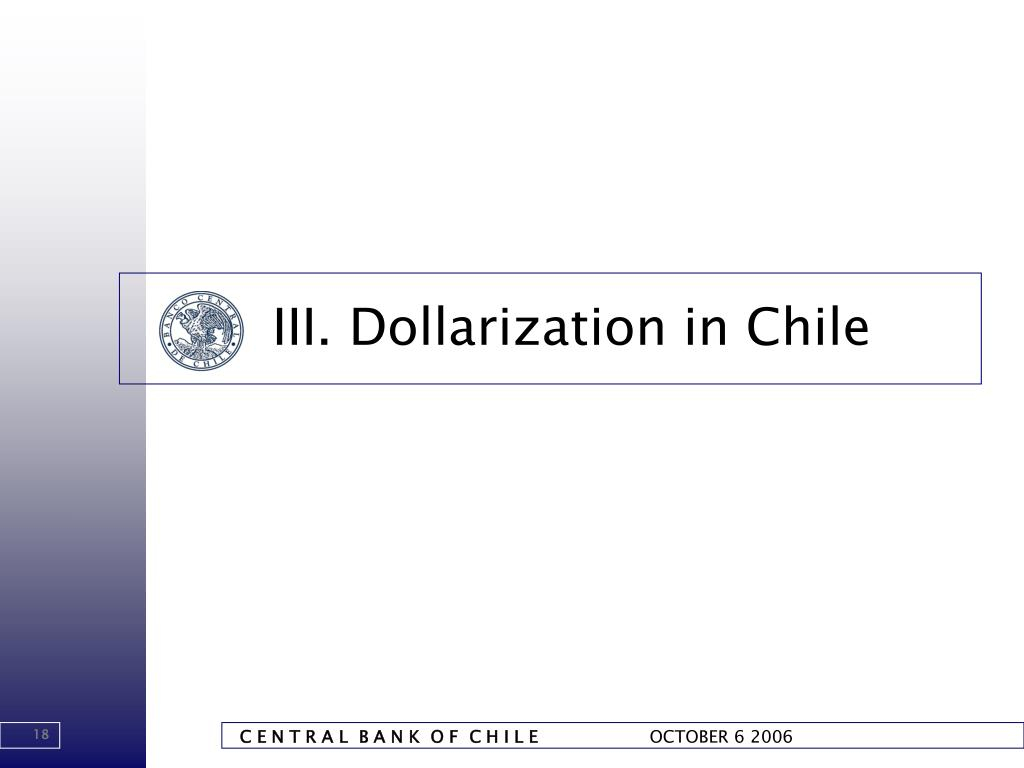 III. Dollarization in Chile
