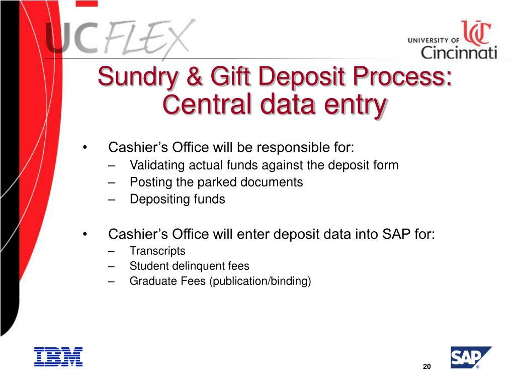 Sundry & Gift Deposit Process: