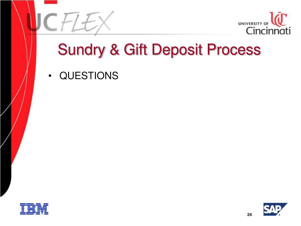 Sundry & Gift Deposit Process
