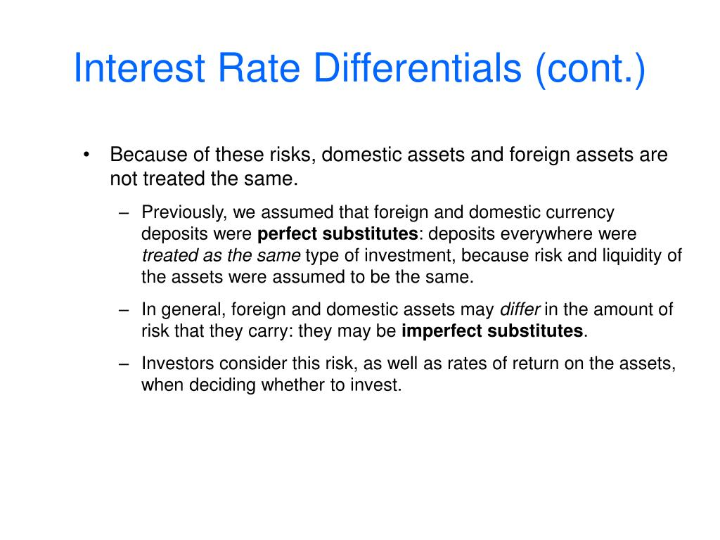 Interest Rate Differentials (cont.)