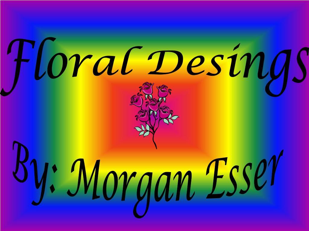 Floral Desings