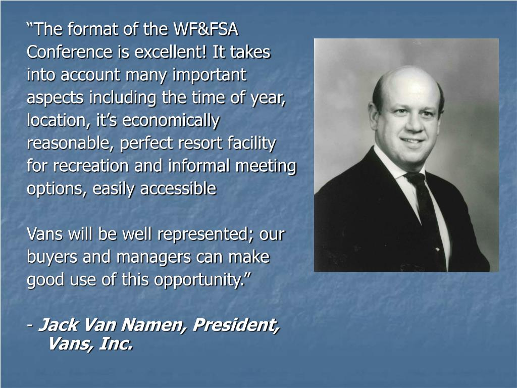 """""""The format of the WF&FSA"""