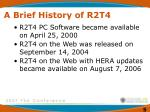 a brief history of r2t45